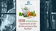 How Herbal Dietary Supplements are the All-natural way to Stay Healthy
