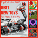 2013 Top Picks: Best New Toys for Kids Age 8 and Up