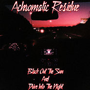 """Black Out the Sun and Drive into the Night"" by Achromatic Residue on iTunes"