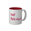 Hot Teacher - HOT TEA-cher funny pun Mug from Zazzle.com