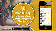 Why BirdsBeep is the one of the Best Encrypted Chat Apps for you