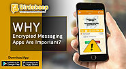 Why Encrypted Messaging Apps Are Important?