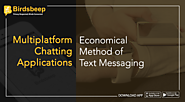 Multiplatform Chatting Applications: Economical Method Of Text Messaging