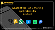 A Look at the Top 5 chatting applications for android