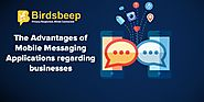 The Advantages of Mobile Messaging Applications Regarding Businesses