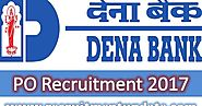 Dena Bank PO Recruitment