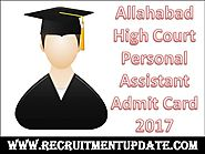 Allahabad High Court Personal Assistant Admit Card