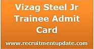 Vizag Steel Jr Trainee Admit Card