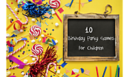 10 Birthday Party Games for Children - KLAY Schools
