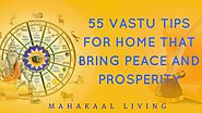 Vastu For House - 55 Vastu Tips for Home Entrance, Kitchen & Bedroom