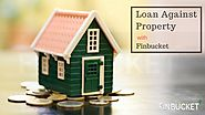 Loan Against Property | LAP | Secured Loan | Loan On Property