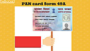 PAN card 49A elements of PAN card form 49A| Finbucket |