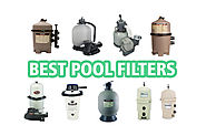 How to Choose the Right Swimming Pool Filter + Reviews | leisureRate.com