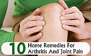 Top 10 Home Remedies For Arthritis And Joint Pain | Morpheme Remedies | India