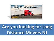 Are you looking for Long Distance Movers NJ