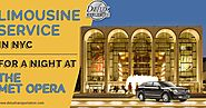 Limousine Service in NYC for a Night at The Met Opera