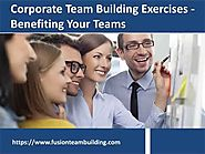 Corporate Team Building Exercises Benefiting Your