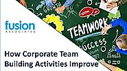 How Corporate Team Building Activities Improve Business - FusionTeamBuilding - Video Dailymotion