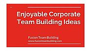 Enjoyable Corporate Team Building Ideas - FusionTeamBuilding - Video Dailymotion