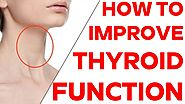 10 Things You Can Do Improve Your Thyroid Function