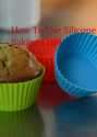 How To Use Silicone Baking Cups | Breville Ikon...