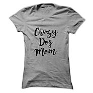 Crazy Dog Mom