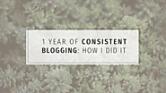 1 year of consistent blogging: how I did it | Whitney Ryan