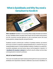 What is QuickBooks and Why You need a Consultant to Handle It
