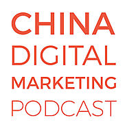 China Digital Marketing Podcast (podcast)