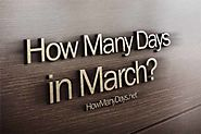 How Many Days are in March 2018?