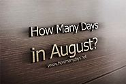 How Many Days are in August 2017?