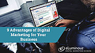 9 Advantages of Digital Marketing for Your Business