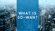 What is software defined WAN? Read this if you are exploring this question