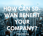 How SD-WAN can benefit your company.