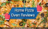 Home Pizza Oven Reviews