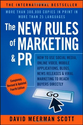 The New Rules of Marketing & PR: How to Use Social Media, Online Video, Mobile Applications, Blogs, News Releases, an...