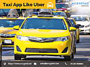 Know the Benefits Of Taxi Booking App Like Uber