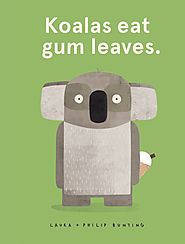 Koalas eat gum leaves.