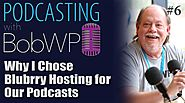 Why I Chose Blubrry Hosting for Our Podcasts -
