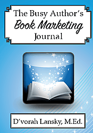 The Busy Author's Book Marketing Journal