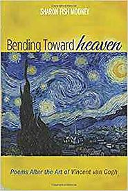 Bending Toward Heaven Hardcover by Sharon Fish Mooney