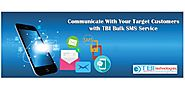 Bulk SMS Services to Enable Strong Communication with Customers