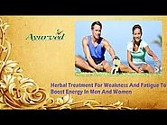 For Herbal Treatment Weakness And Fatigue To Boost Energy In Men And Women