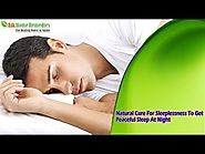 Natural Cure For Sleeplessness To Get Peaceful Sleep At Night