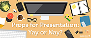 Weighing the Pros and Cons of Using Props During a Presentation