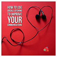 How to Use Social Listening to Improve Your Communications
