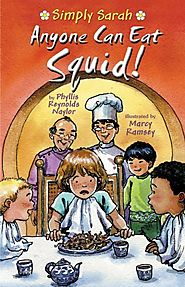 Anyone Can Eat Squid (Simply Sarah series Book 1) by Phyllis Reynolds Naylor
