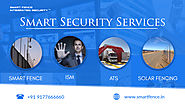 Smart Fence - Solar & Power Fencing , Perimeter Security System , Security Services in India.