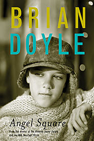 "Nadia Bozak picks Brian Doyle's ""Angel Square"""