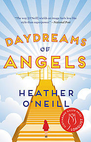 "Danila Botha picks Heather O'Neill's ""Daydreams of Angels"""